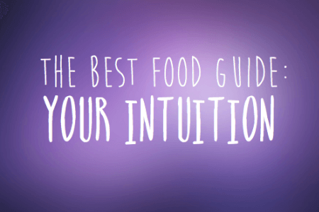 The Best Food Guide: Your Intuition