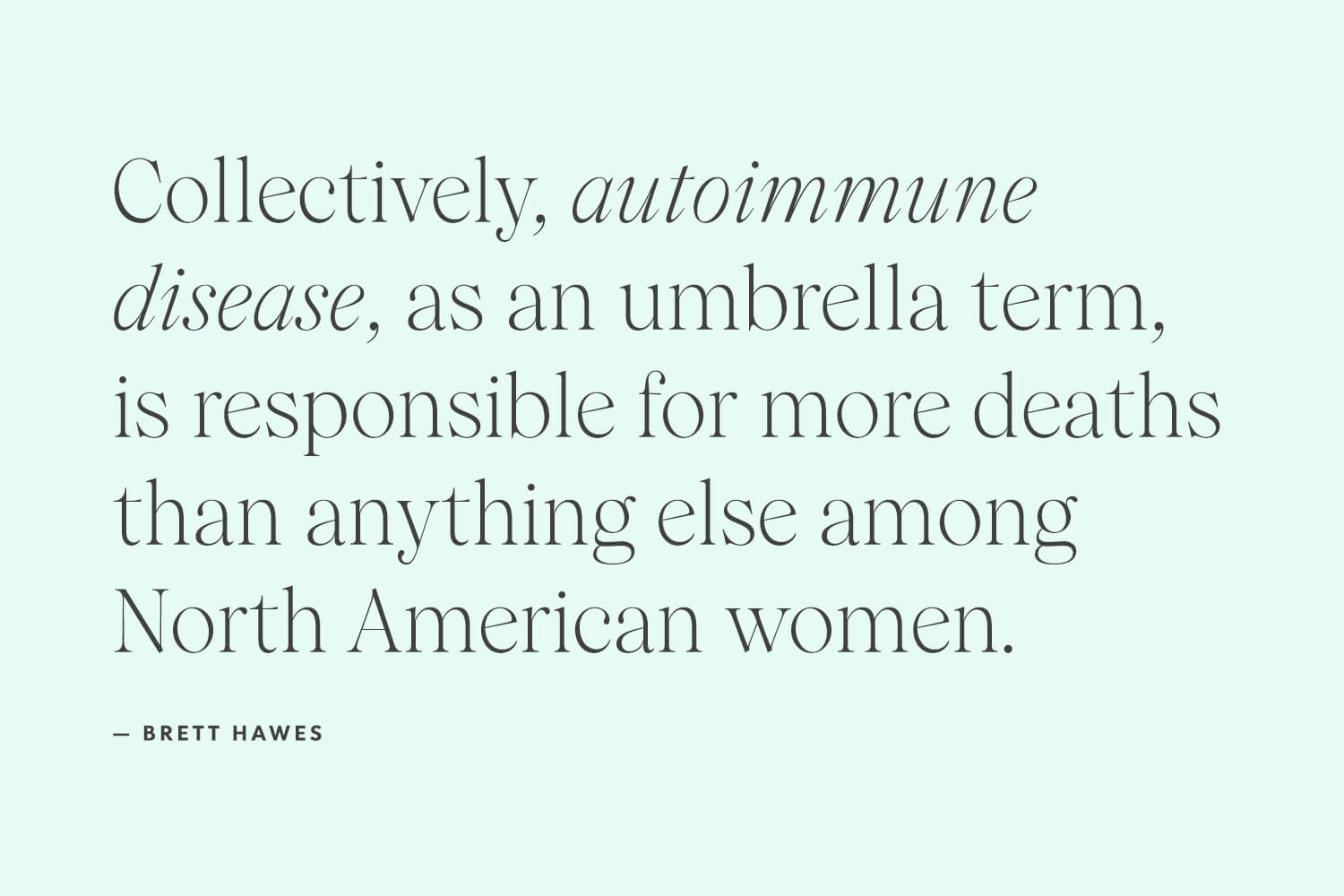 autoimmune disease quote